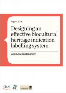 Consultation document: Designing an effective biocultural heritage indication labelling system